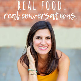 Show cover of Real Food. Real Conversations.